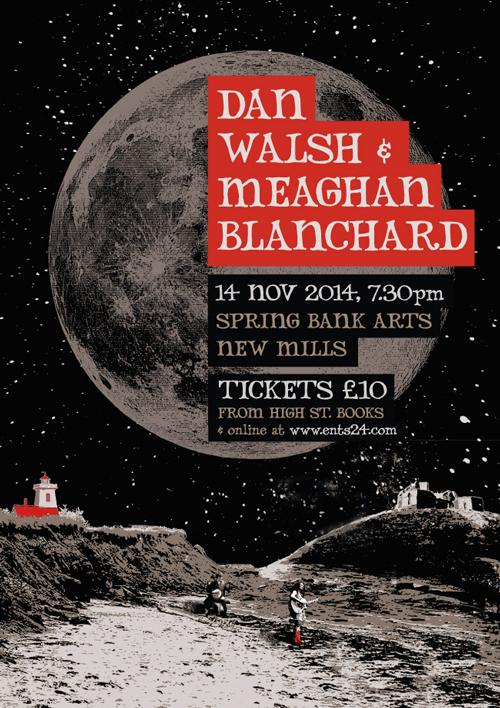 DAN WALSH & MEAGHAN BLANCHARD gig poster